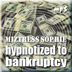 hypnotized to bankruptcy
